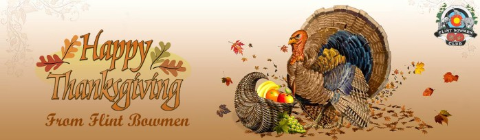 happy thanksgiving from Flint Bowmen